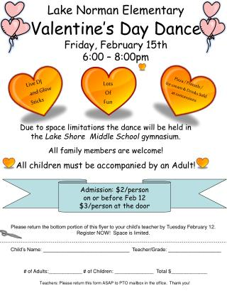 Lake Norman Elementary Valentine�s Day Dance Friday, February 15th  6:00 � 8:00pm