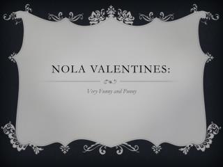 NOLA Valentines: