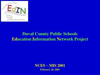Duval County Public Schools Education Information Network Project