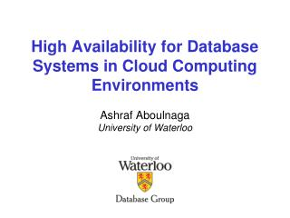 High Availability for Database Systems in Cloud Computing Environments