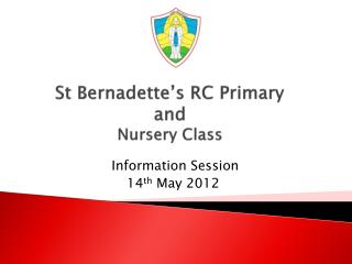 St Bernadette's RC Primary and Nursery Class