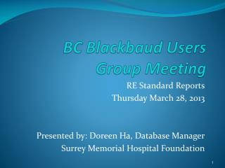 BC  Blackbaud  Users  Group Meeting