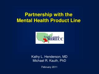 Partnership with the Mental Health Product Line