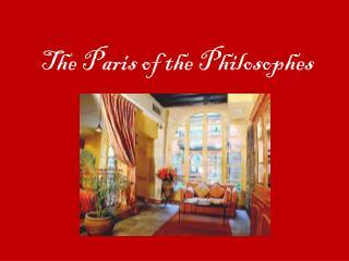 The Paris of the  Philosophes
