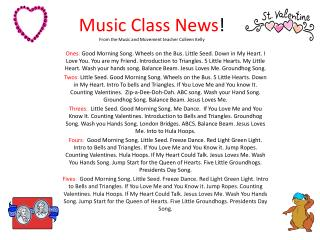 Music Class News !  From the Music and Movement teacher Colleen Kelly