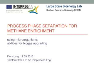 Process phase separation for methane enrichment