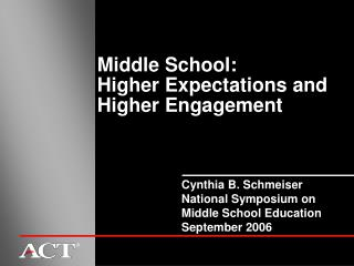 Middle School: Higher Expectations and Higher Engagement