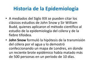 Historia de la Epidemiolog a