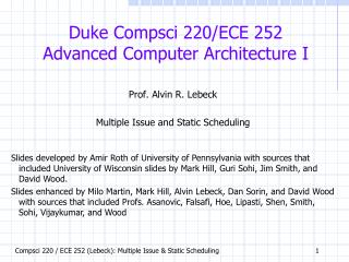 Duke  Compsci  220/ECE 252 Advanced Computer Architecture I
