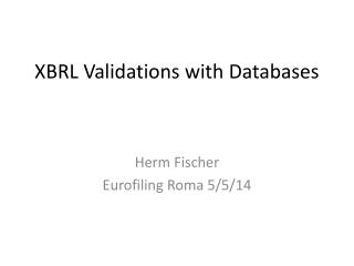 XBRL Validations with Databases