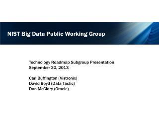NIST Big Data Public Working Group