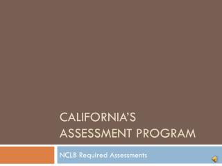 California's Assessment Program
