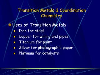 Transition Metals  Coordination Chemistry
