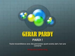 GERAR PARDY PARDI !