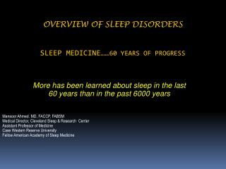 Overview Of Sleep Disorders  Sleep Medicine…… 60 years of progress