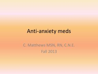 Anti-anxiety meds