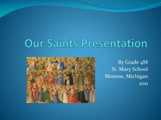 Our Saints Presentation