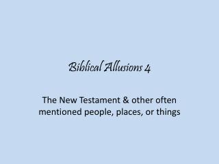 Biblical Allusions 4