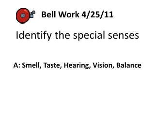 Bell Work 4/25/11