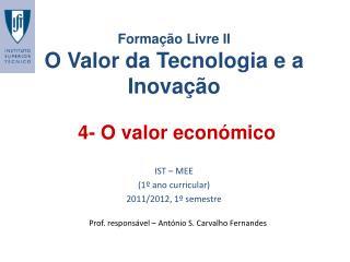 4- O valor económico