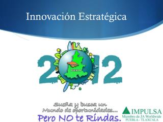 Innovaci �n Estrat�gica