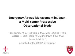 Emergency Airway Management  in  Japan: a  Multi-center  Prospective  Observational  Study