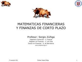 MATEMATICAS FINANCIERAS  Y FINANZAS DE CORTO PLAZO