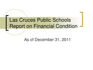 Las Cruces Public Schools Report on Financial Condition