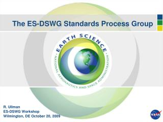 The ES-DSWG Standards Process Group