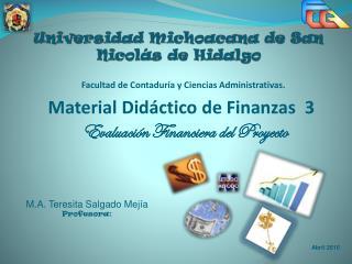 Universidad Michoacana de San Nicol�s de Hidalgo