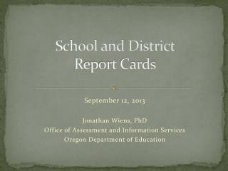 School and District  Report Cards