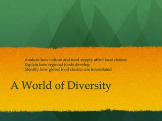 A World of Diversity