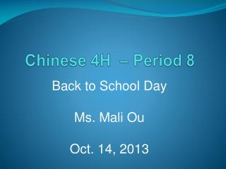 Chinese 4H  � Period 8