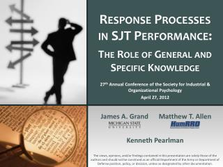 Response Processes in SJT Performance: The Role of General and Specific Knowledge