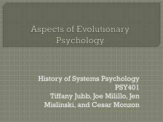 Aspects of Evolutionary Psychology