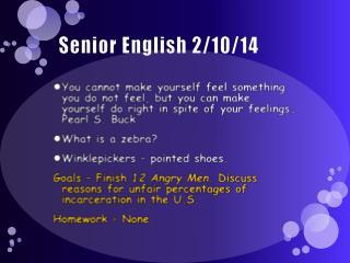 Senior English 2/10/14