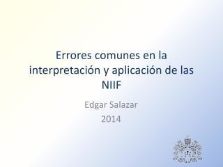 Errores comunes en la interpretación y aplicación de las NIIF