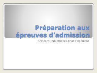 Préparation aux épreuves d'admission