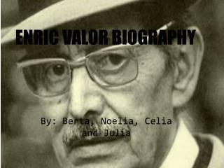 ENRIC VALOR BIOGRAPHY