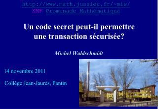Un code secret peut-il permettre  une transaction s�curis�e?
