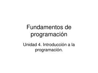 Fundamentos de programaci n