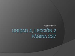 Unidad  4,  Lecci ó n 2 página  237