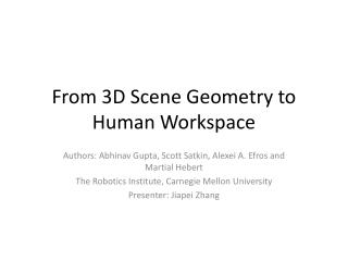 From 3D Scene Geometry to Human Workspace