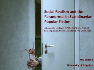 Social Realism and the Paranormal in  Scandinavian Popular  Fiction