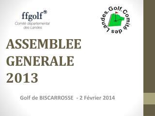A SSEMBLEE GENERALE 2013