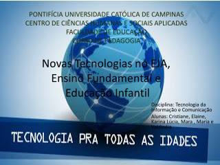 Disciplina: Tecnologia da Informação e Comunicação