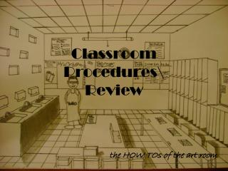Classroom Procedures\ Review