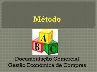 Documentação Comercial Gestão Económica de Compras
