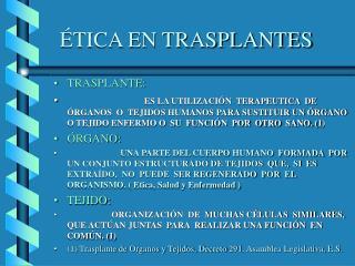 TICA EN TRASPLANTES
