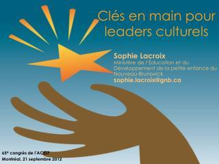 Clés en main pour leaders culturels